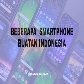 11 MEREK SMARTPHONE BUATAN INDONESIA TERBARU (KEBANGGAAN)