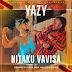 Yazy - Nitaku Vavisa (2020) [Download]