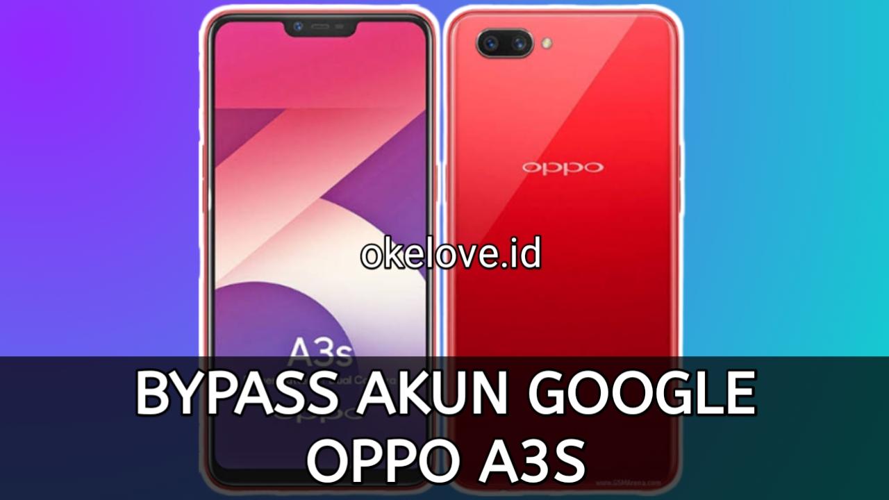 Cara Bypass FRP Akun Google Terkunci OPPO A3S