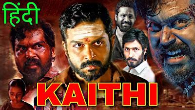 Kaithi Full Movie Hindi Dubbed Download Filmyzilla