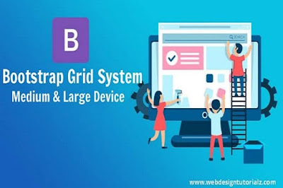 Bootstrap | Grid System - Medium and Large Device