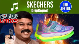 Skechers By DripReport - Lyrics