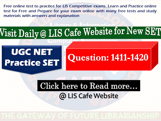 UGC NET Practice SET-Question 1411-1420-Visit Everyday @ 9 AM