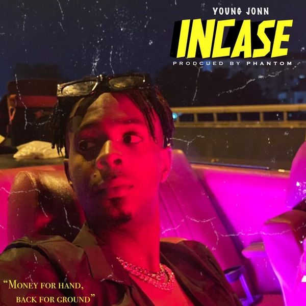 Young Jonn – Incase #Arewapublisize