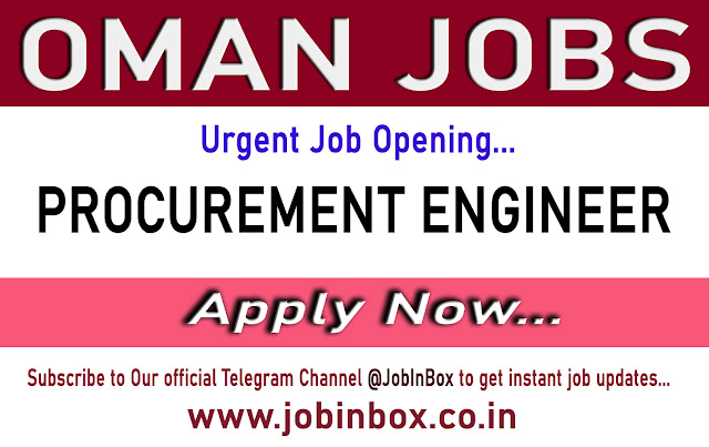 Job Description Position Procurement Engineer Qualification Graduation/Post-Graduation in Civil Oman