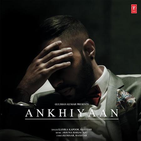 Ankhiyaan - Kanika Kapoor (2016)