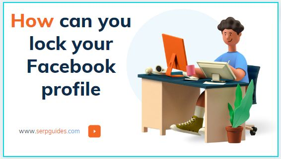 How can you lock your Facebook profile
