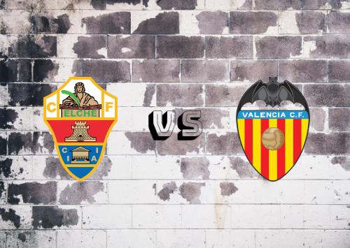 Elche vs Valencia  Resumen