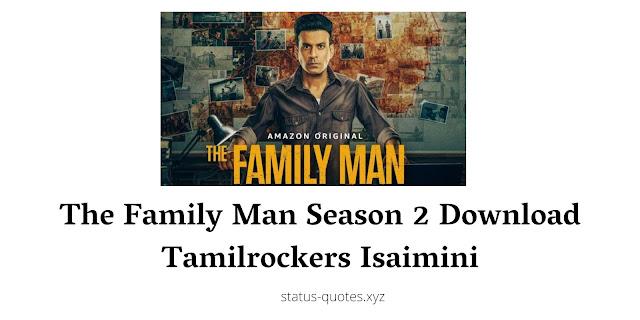 The Family Man Season 2 Download Tamilrockers Isaimini