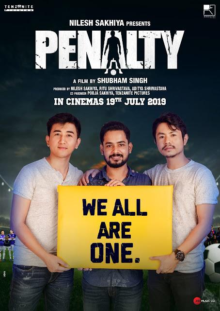 शुभम  सिंह द्वारा निर्देश फिल्म पेनाल्टी सिनेमा घरों में 19 जुलाई को रिलीज होगी