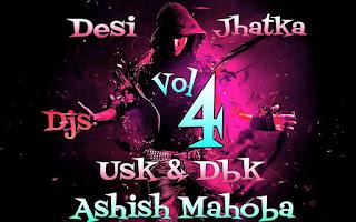 Desi-Jhatka-Vol.04-DJ-Usk-DJ-Dbk