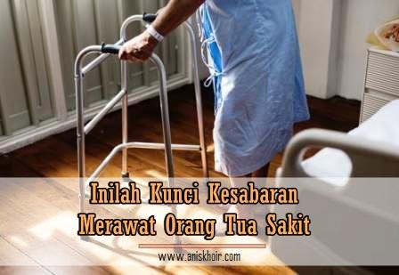 cara-sabar-merawat-orang-tua-sakit