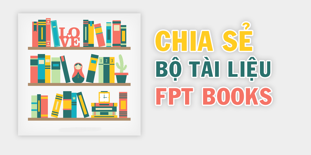 Chia sẻ bộ tài nguyên lập trình, thiết kế đồ họa của FPT Books