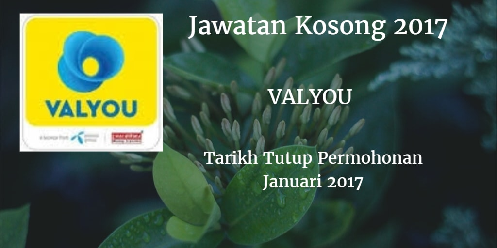 Jawatan Kosong VALYOU Januari 2017