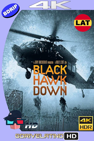 La Caída del Halcón Negro (2001) EXTENDED BDRip 4K HDR Latino-Ingles MKV