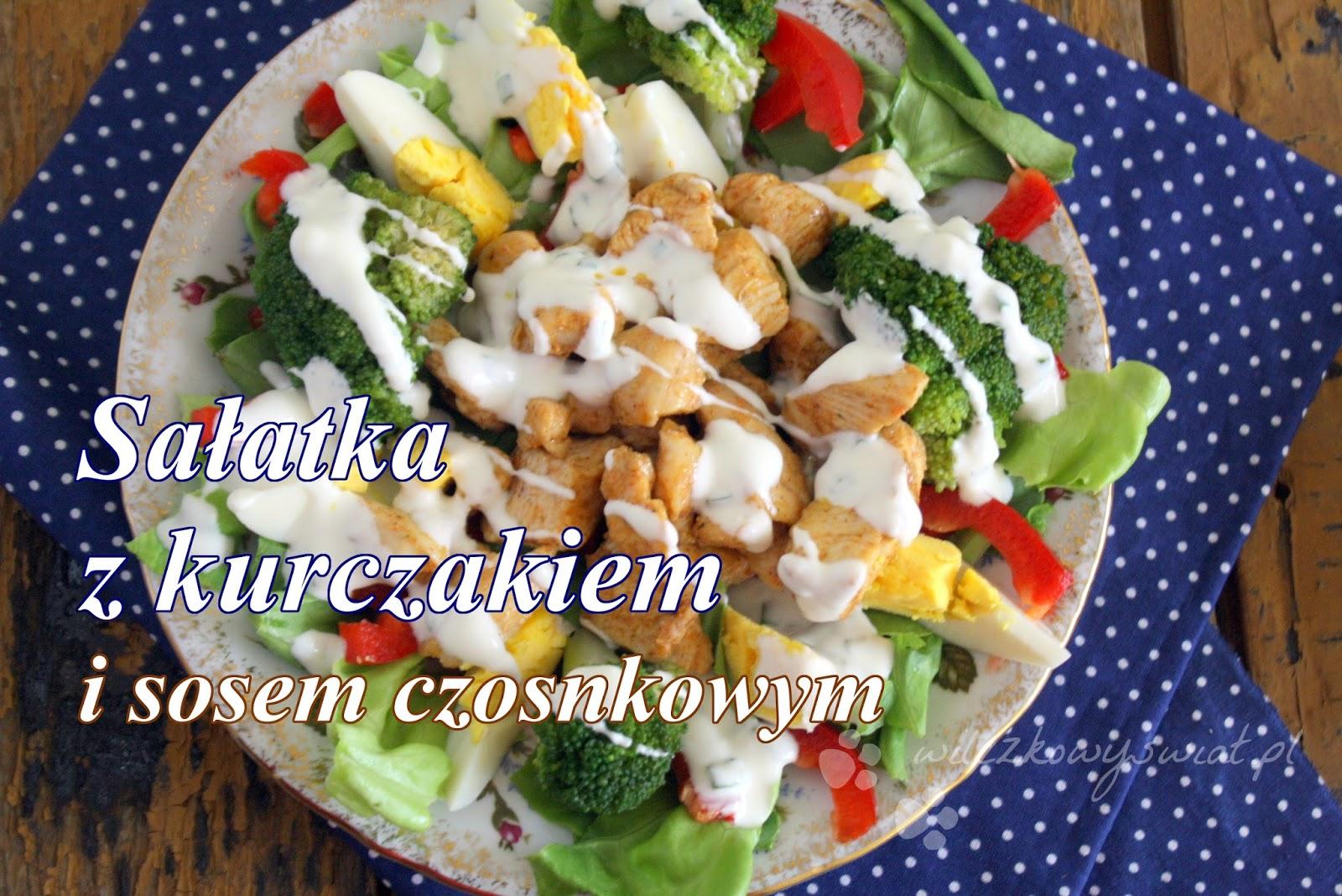 Salatka Z Kurczakiem I Sosem Czosnkowym Wilczkowy Swiat