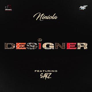 Niniola feat Sarz - Designer