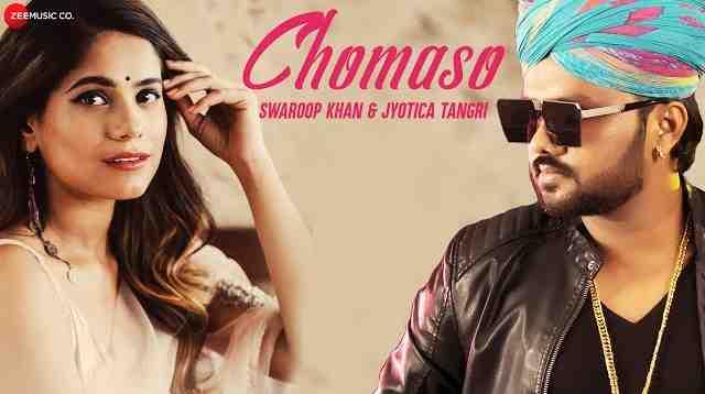Chomaso Full Song Lyrics | Swaroop Khan & Jyotica Tangri | Rajasthani Folk Songs