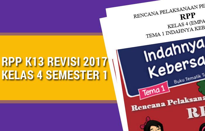 RPP K13 Revisi 2017 Kelas 4 Semester 1