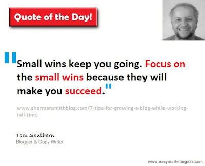 small wins lead you to success by Tom Southern Business quote