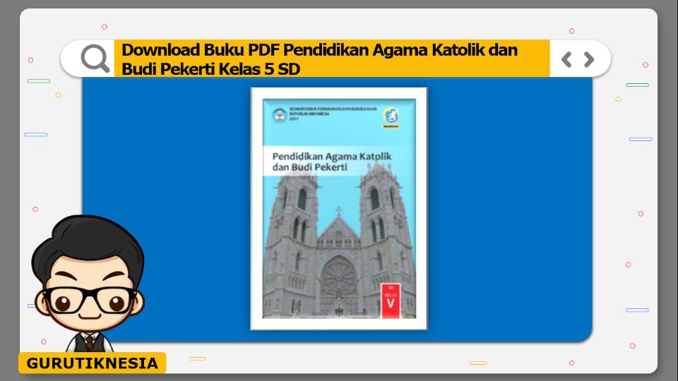 download buku pdf pendidikan agama katolik dan budi pekerti kelas 5 sd