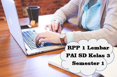 RPP 1 LEMBAR PAI KELAS 3 SEMESTER 1