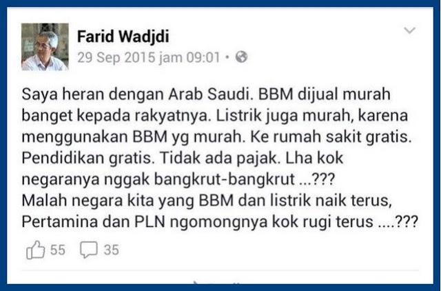 Inilah postingan yang menghebohkan Indonesia anda wajib baca ini 'Saya heran dengan Saudi, BBM-Listrik murah, Sekolah-Kesehatan Gratis, Kok Gak Bangkrut?'