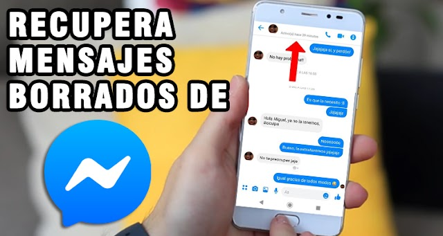 Cómo recuperar mensajes y chats de Messenger Borrados
