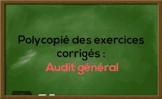 Polycopié des exercices corrigés : Audit général