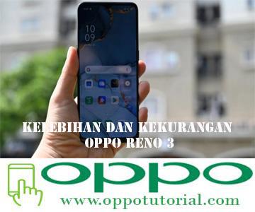 Kelebihan dan Kekurangan OPPO Reno 3