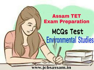 Environmental Studies MCQs for Assam TET Exam 2019