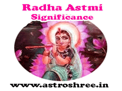 what to do on radha astmi as per astrologer
