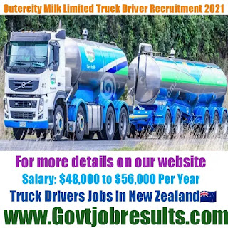 Outercity Milk Limited Truck Driver Recruitment 2021-22