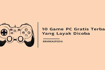10 Game PC Gratis Terbaik yang Layak Dicoba