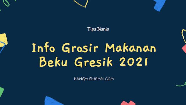 Info Grosir Makanan Beku Gresik 2021