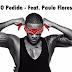 Anselmo Ralph - O Pedido Feat. Paulo Flores (2k16) | Download