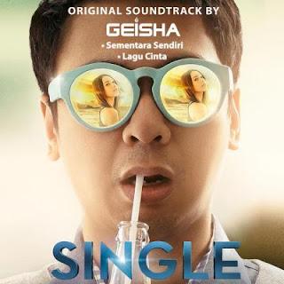 Download Lagu GEISHA - Sementara Sendiri (OST. SINGLE) || All Music Blog News