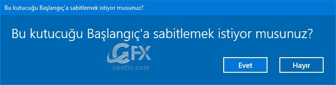 Bu kutucuğu başlangıca sabitlemek istiyor musunuz-www.ceofix.com