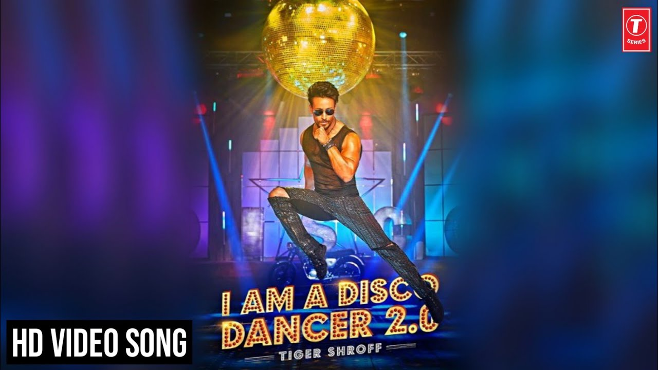 I AM A DISCO DANCER 2.0 | Tiger Shroff | Lyrics Over A2z