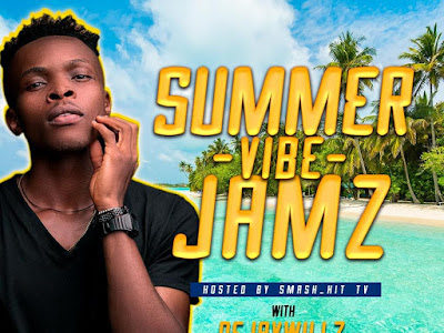 DOWNLOAD MIXTAPE: Dejaywillz – Summer Vibe Jamz || @dejaywillz