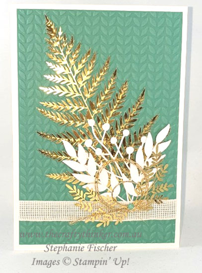 #thecraftythinker #stampinup #cardmaking #sneakpeek2020annualcatalogue #forevergold #greenery , sneak peek 2020 annual catalogue, Forever Gold Laser Cut, Greenery embossing folder, Stampin' Up Demonstrator, Stephanie Fischer, Sydney NSW