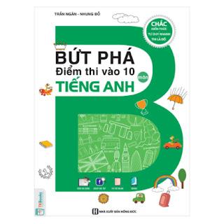 Bứt Phá Điểm Thi Vào 10 Môn Tiếng Anh ebook PDF-EPUB-AWZ3-P