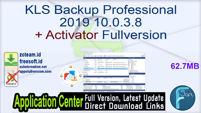 KLS Backup Professional 2019 10.0.3.8 + Activator Fullversion