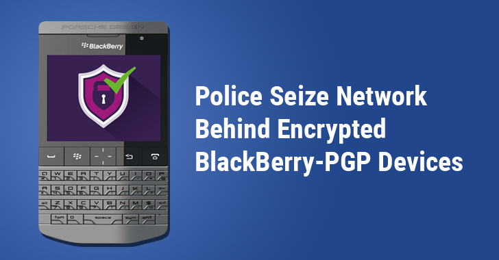 Dutch Police Seize Another Company that Sells PGP-Encrypted Blackberry Phones