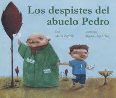 """Los despistes del abuelo Pedro"" de Marta Zafrilla"