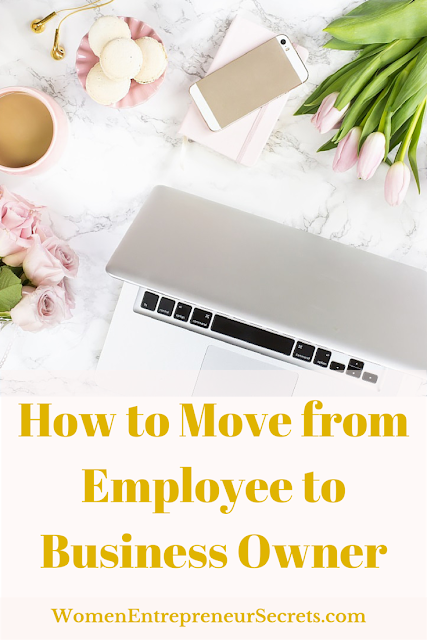 how to move from employee to business owner