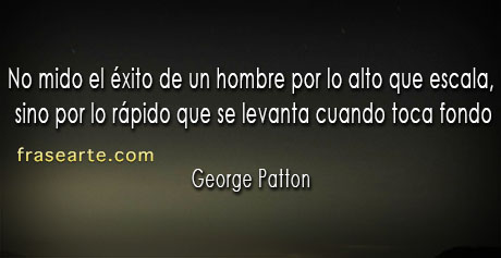 George Patton - frases para pensar