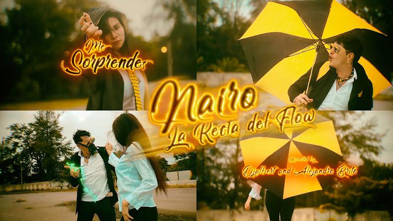 Nairo La Recta del Flow - ¨Me sorprendes¨ - Videoclip - Dirección: Djalbert - Alejandro Brito. Portal Del Vídeo Clip Cubano