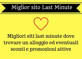 MIGLIOR SITO LAST MINUTE