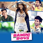 Bamini and Boys  webseries  & More